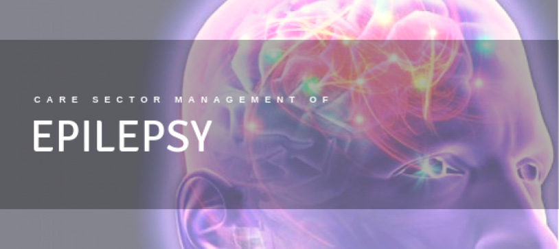 Managing Epilepsy in the Care Sector
