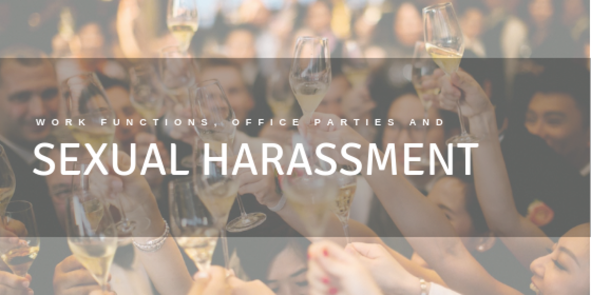 Work Functions, Office Parties & Sexual Harassment